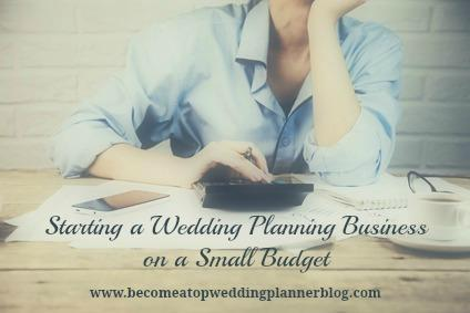 Tips for Starting a Wedding Planning Business on a Small Budget