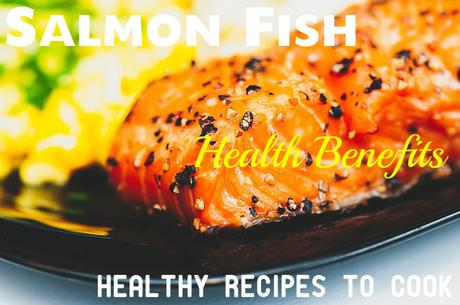 Salmon Fish Health Benefits