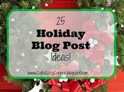 Holiday Blog Post Ideas!