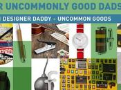 2016 Holiday Gift Guide Uncommonly Good Dads