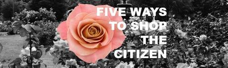 CITIZEN SHOPS: 5 Ways to #SHOPTHECITIZEN This Holiday Season