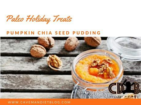 paleo holiday treats pumpkin chia seed pudding
