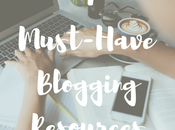 Must-Have Blogging Resources #AMonthofFaves