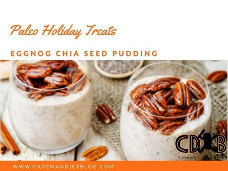 paleo holiday treats eggnog chia seed pudding main image