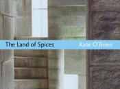 Kate O'Brien: Land Spices (1941)