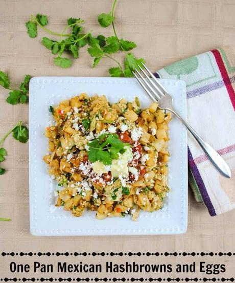 One Skillet Mexican Hashbrowns with Scrambled Eggs and Spicy Cilantro