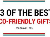 Best Eco-Friendly Gifts Travellers
