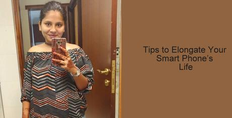 How to extend your smartphone Life with 5 simple steps