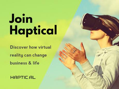 Haptical, virtual reality and subscription service