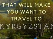 Stunning Photos That Will Make Want Travel Kyrgyzstan