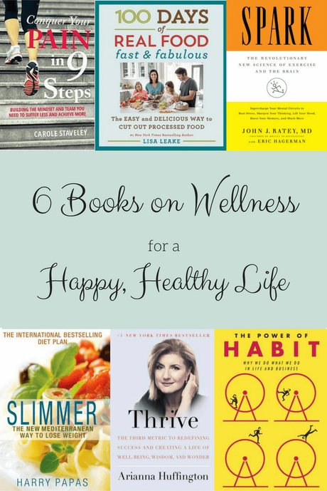 6 books on wellness for a happy healthy life