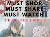 Must Shop, Share, Watch This DECEMBER