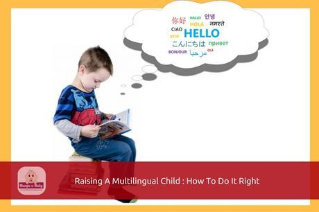 Raising a Multilingual Child – How to Do it Right in a Multilingual Family