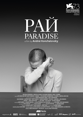 """199. Russian director Andrei Konchalovsky's Russian film """"Ray"""" (Paradise) (2016) (Russia):  A very well-made and intelligent Holocaust film built on an outstanding original screenplay"""