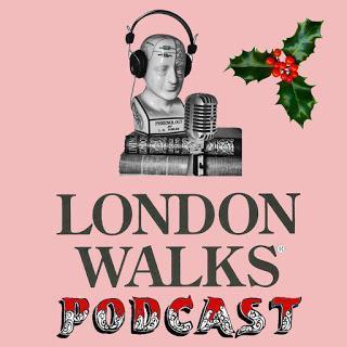 Christmas Night Listening - The #London Walks Podcast @podbeancom