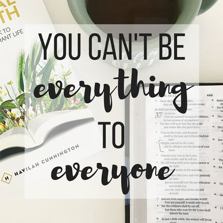 You Can't Be Everything to Everyone (and that's okay)