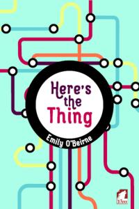 Tierney reviews Here's the Thing by Emily O'Beirne