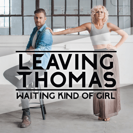 Waiting Kind Of Girl: Introducing Leaving Thomas [Q&A]
