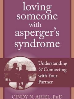 "Book Review: ""Loving Someone with Asperger's Syndrome"" by Cindy N Ariel"