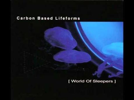 Music for Meditation: Carbon Based Lifeforms – World of Sleepers