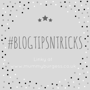 Mummy B #BlogTipsNTricks Linky