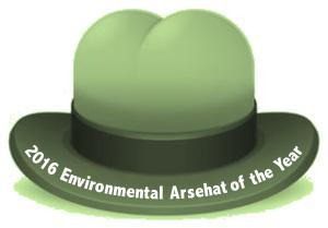Inaugural Environmental Arsehat of the Year