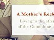 Mother's Reckoning: Living Aftermath Columbine Tragedy