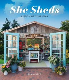 Book Review: She Sheds, a room of your own by Erika Kotite