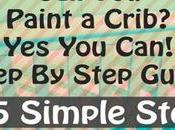 Paint Crib? Can! Step Guide