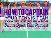 Captain Your Team Winning Season Tennis Quick Tips Podcast