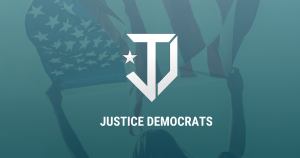 Justice Democrats (Just Us) Origin, Philosophy, and Progress