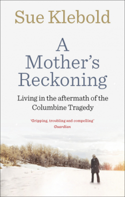 A Mother's Reckoning by Sue Klebold #BookReview #Memoir
