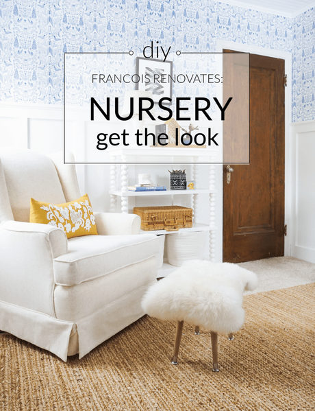 Francois Renovates: Nursery Get the Look