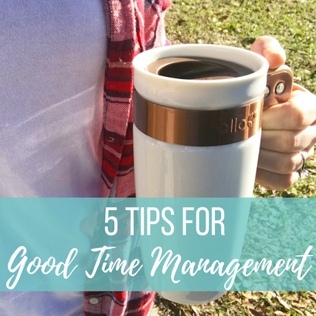 5 Tips For Good Time Management