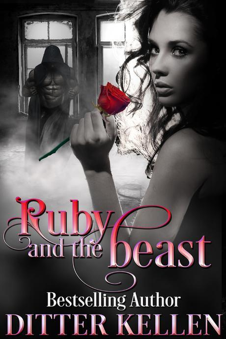 The Ruby and the Beast by Ditter Kellen @SDSXXTours @DitterTheGreat1