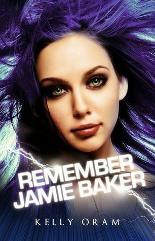 Book Review – Remember Jamie Baker by Kelly Oram