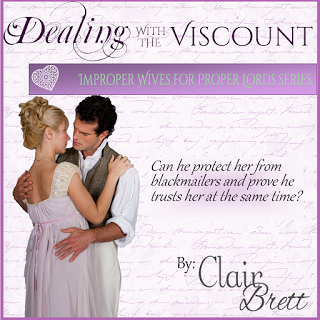 Historical Romance: Dealing With The Viscount by Clair Brett