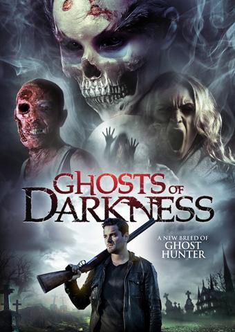 """GHOSTS OF DARKNESS"" HITS VOD THIS MARCH"