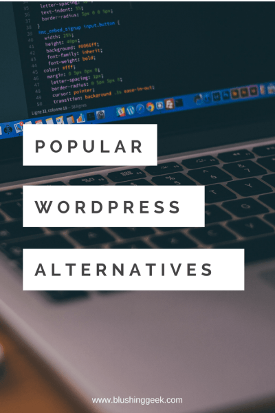 The Most Popular WordPress Alternatives Explained