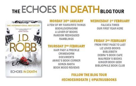 Blog Tour – Echoes In Death (In Death #44) – J.D. Robb