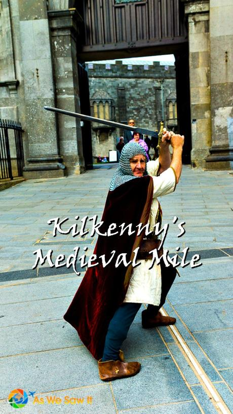 Are you spending a day in Kilkenny, Ireland? Try a costumed tour of its Medieval Mile. Kids love it!
