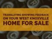 Translating Showing Feedback Your West Knoxville Home Sale