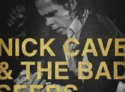 Nick Cave Seeds: Europe Israel Tour Dates