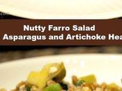 Nutty Farro Salad with Asparagus Artichoke Hearts