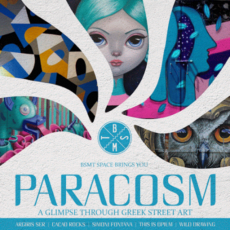 'Paracosm', Greek Street Art Show At BSMT Space