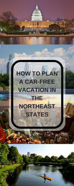 How to Plan a Car-Free Vacation in the Northeastern States