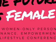 Future Female Conference Women-only Personal Finance, Empowerment Lifestyle