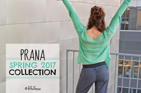 Prana Spring 2017 Collection