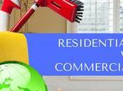 Difference Between Residential Commercial Cleaning