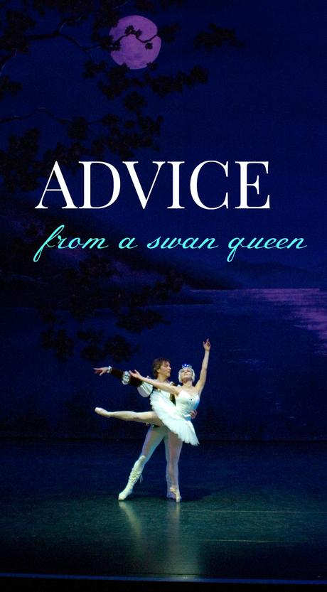 advice from a swan queen